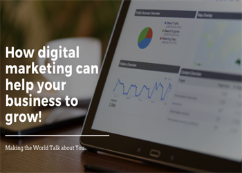 How digital marketing can help your business to grow!