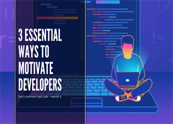 Ways to Motivate Developers